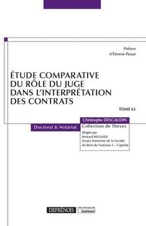Etude Comparative Du Role Du Juge Dans L'interpretation Des Contrats