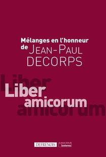 Melanges Offerts A Jean-paul Decorps : Liber Amicorum