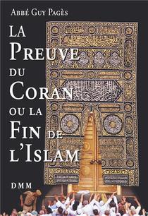 La Preuve Du Coran Et La Fin De L'islam