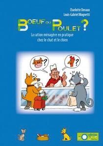 Boeuf Ou Poulet ? La Ration Menagere En Pratique Chez Le Chien Et Le Chat