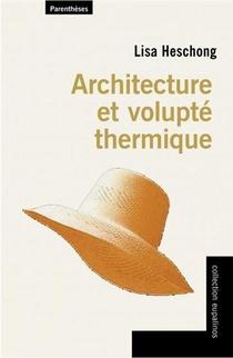 Architecture Et Volupte Thermique