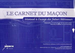 Le Carnet Du Macon - Manuel A L'usage Des Futurs Batisseurs