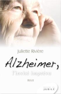 Alzheimer, L'invite Imprevu