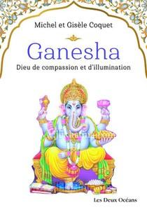 Ganesha : Dieu De Compassion Et D'illumination