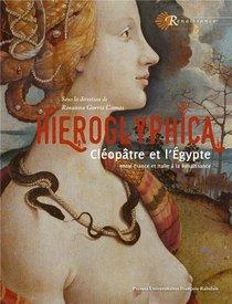 Hieroglyphica ; Cleopatre Et L'egypte A La Renaissance