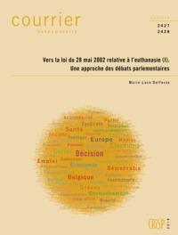 Ch2427-2428-vers La Loi Du 28.05.2002 Relative A L'euthanasie (i) Debats Parlementaires