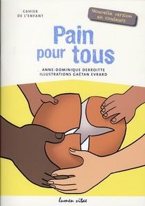 Pain Pour Tous - Cahier De L'enfant