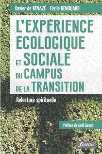 L'experience Ecologique Et Sociale Du Campus De La Transition : Relecture Spirituelle