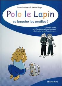 Polo Le Lapin Se Bouche Les Oreilles