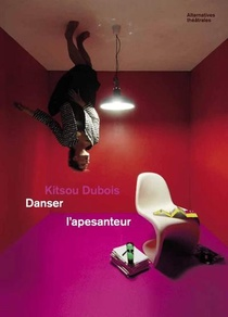 Kitsou Dubois, Danser L'apesanteur