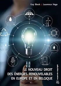 Le Nouveau Droit Des Energies Renouvelables En Europe Et En Belgique