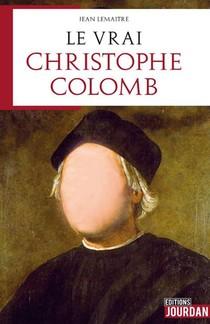 Le Vrai Christophe Colomb