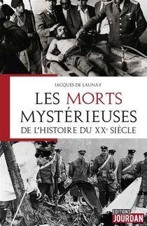 Les Morts Mysterieuses De L'histoire Du Xxe Siecle