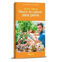 Balcon-terrasse - T02 - Fleurir Et Cultiver Sans Peine