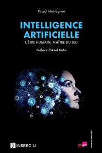 Intelligence Artificielle ; L'etre Humain, Maitre Du Jeu