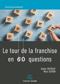 Le Tour De La Franchise En 60 Questions (2e Edition)