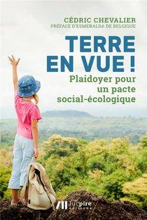 Terre En Vue ! Pour Un Pacte Social-ecologique