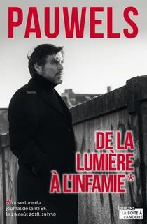 De La Lumiere A L'infamie