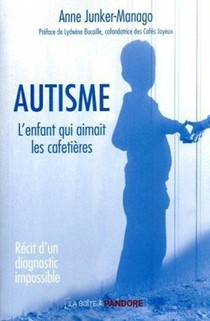 Autisme : Recit D'un Diagnostic Impossible