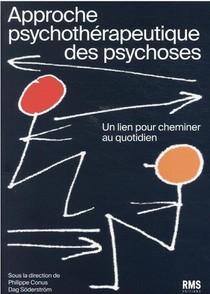 Approche Psychotherapeutique Des Psychoses