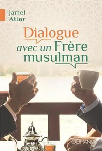 Dialogue Avec Un Frere Musulman