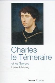 Charles Le Temeraire Et Les Suisses