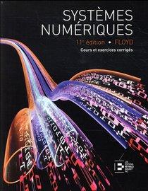 Systemes Numeriques (11e Edition)