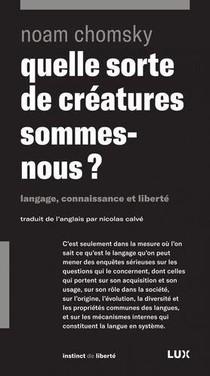 Quelle Sorte De Creatures Sommes-nous ? Langage, Connaissance Et Liberte