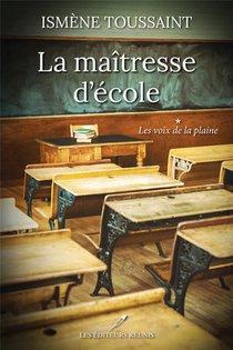 La Maitresse D'ecole T. : Les Voix De La Plaine