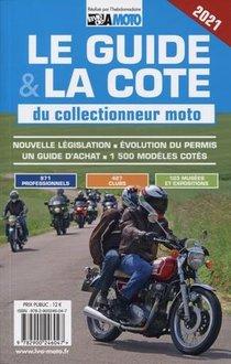 Le Guide Et La Cote Du Collectionneur Moto