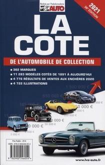 La Cote De L'automobile De Collection (edition 2021)