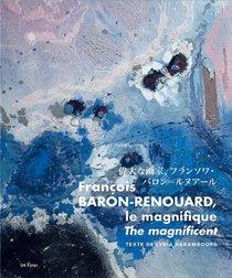 Francois Baron-renouard ; Le Magnifique