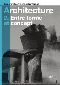 Architecture T.2 ; Entre Forme Et Concept