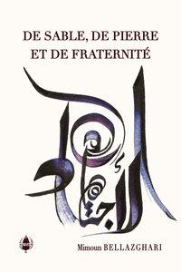 De Sable, De Pierre Et De Fraternite