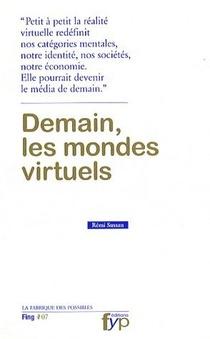 Demain, Les Mondes Virtuels