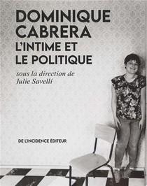 Dominique Cabrera L'intime Et Le Politique