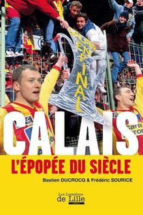 Calais L'epopee Du Siecle