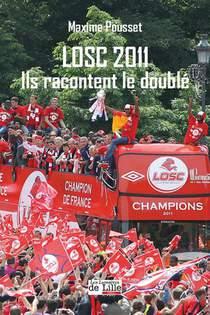 Losc 2011 - Ils Racontent Le Double
