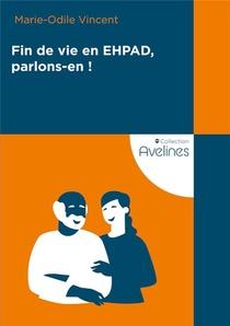 Fin De Vie En Ehpad, Parlons-en !