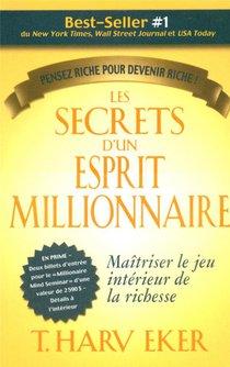 Les Secrets D'un Esprit Millionnaire ; Maitriser Le Jeu Interieur De La Richesse