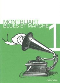 Montbliart ; Blues Et Marche