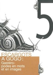 Escargots À Gogo