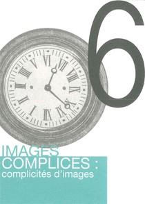 Images Complices : Complicités D'images