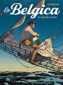 La Belgica - Le Chant De La Sirene