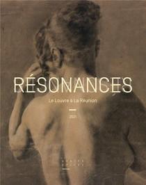Resonances : Le Louvre A La Reunion