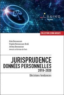 Jurisprudence Donnees Personnelles 2018-2020 ; Decisions Tendances