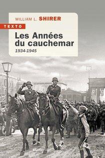 Les Annees Du Cauchemar : 1934-1945