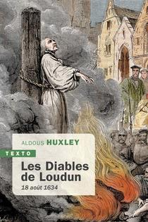 Les Diables De Loudun : 18 Aout 1634