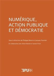 Numerique, Action Publique Et Democratie