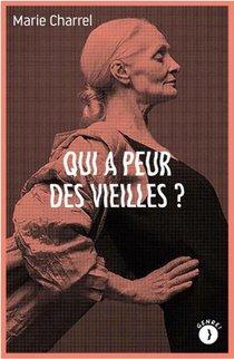 Qui A Peur Des Vieilles ?